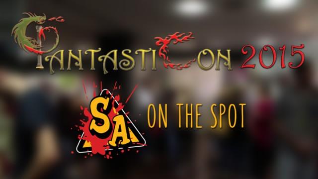 Φanstasticon 2015 | SA On the spot