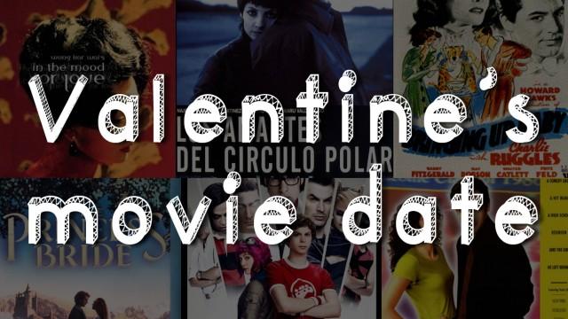 Valentine's movie date: a list