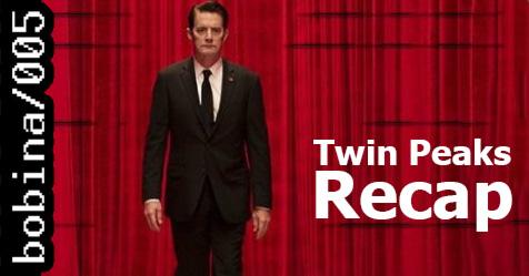 Twin Peaks Recap απο το bobina.gr !
