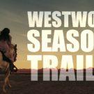 Westworld Season 2 Trailer