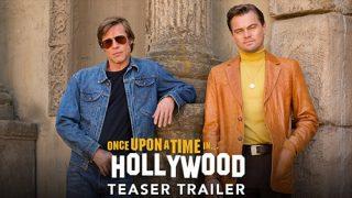 """Δείτε το Teaser του """"Once Upon a Time in Hollywood"""""""
