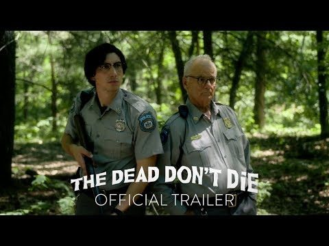The Dead Don't Die – trailer